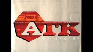 ATK - Qu'est ce que tu deviens