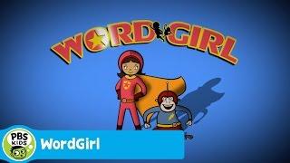 getlinkyoutube.com-WORDGIRL | WordGirl Theme Song | PBS KIDS