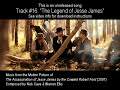 "#16. ""MARY'S SONG"" by Nick Cave & Warren Ellis (The Assassination of Jesse James OST)"
