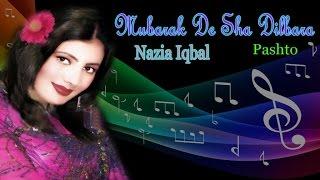 Nazia Iqbal - Mubarak De Sha Dilbara width=