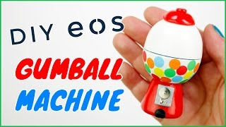 getlinkyoutube.com-DIY eos Gumball Machine | Diy eos Lip Balm | DIY Gumball Machine eos Lip balm