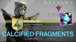 getlinkyoutube.com-Destiny - Calcified Fragments Locations Shattered Past Quest