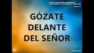 getlinkyoutube.com-GOZATE DELANTE DEL SEÑOR Y HARE UN ALTAR