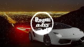 Hanju Digde •|Bass Boosted|• A-Kay • Western Penduz • New Punjabi Song 2018