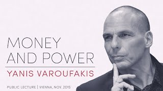 getlinkyoutube.com-Yanis Varoufakis: »MONEY AND POWER«, Public Lecture 2015-11-04