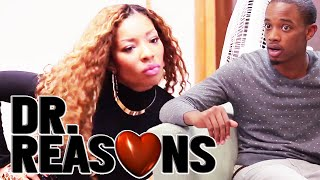 getlinkyoutube.com-You Ain't Beyonce - Dr. Reasons Ep. 14 w/ Spoken Reasons