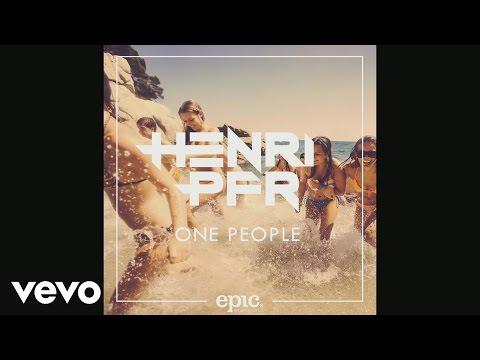 Voir la vidéo : Henri PFR - One People