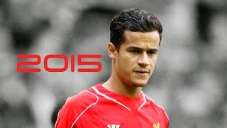 getlinkyoutube.com-Philippe Coutinho   Goals, Skills, Assists, Passes, Tackles   Liverpool and Brazil   2014/2015 (HD)