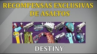 getlinkyoutube.com-Destiny RECOMPENSAS EXCLUSIVAS DE ASALTOS ARMAS EQUIPO SHADERS EMBLEMAS