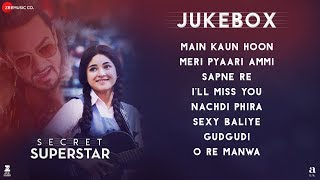 Secret Superstar - Full Movie Audio Jukebox   Aamir Khan   Zaira Wasim   Amit Trivedi   Kausar Munir