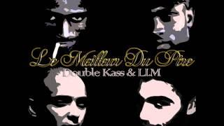 LIM - Le Meilleur Du Pire (ft. Double Kass)