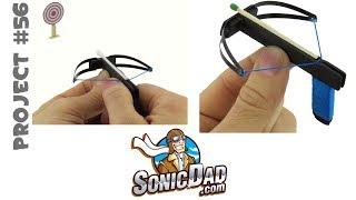 getlinkyoutube.com-Make a Mini Crossbow: SonicDad Project #56: The Sonic Micro Crossbow