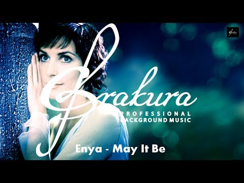 ENYA-MAY IT BE(PROFESSIONAL BACKGROUND  MUSIC)