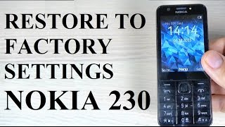 getlinkyoutube.com-How to RESET/RESTORE Factory Settings on Nokia 230 with Keys Combination
