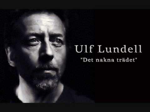 Ulf Lundell / Det nakna trädet