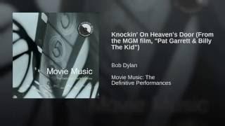 "getlinkyoutube.com-Knockin' On Heaven's Door (From the MGM film, ""Pat Garrett & Billy The Kid"")"