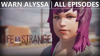 getlinkyoutube.com-Life Is Strange WARN ALYSSA | ALL EPISODES (1-5)