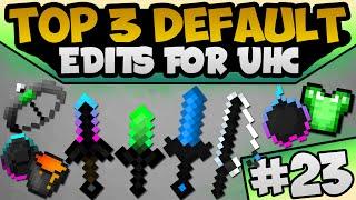 getlinkyoutube.com-TOP 3 UHC Default Edit's | Minecraft PvP Texture / Resource Packs | TOTW23 | Exa