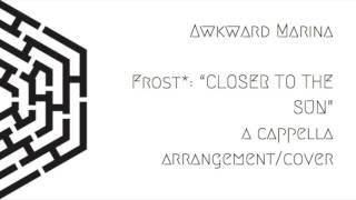 getlinkyoutube.com-Frost* Closer To The Sun A cappella cover