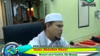 Ustaz Abdullah Khairi - Kisah Ustaz Jumpa Wali Allah