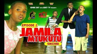 JAMILA MTUKUTU episode 2 (Swahili series)