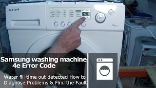 getlinkyoutube.com-Samsung washing machine error code 4E and E1 Fault Not filling in allocated time