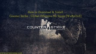 getlinkyoutube.com-How to Download & Install Counter Strike : Global Offensive No Steam [WaRzOnE]