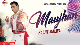 Baljit Malwa   Maujan   Official Goyal Music