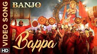 Bappa Official Video Song | Banjo | Riteish Deshmukh | Vishal & Shekhar