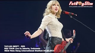 TAYLOR SWIFT FULL RED TOUR CONCERT JAKARTA, INDONESIA 2014