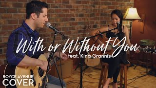 getlinkyoutube.com-U2 - With Or Without You (Boyce Avenue feat. Kina Grannis acoustic cover) on Apple & Spotify