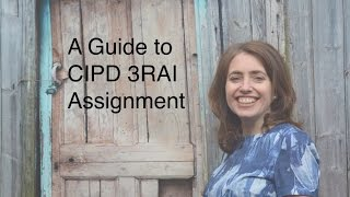 getlinkyoutube.com-A guide to CIPD  3RAI assignment