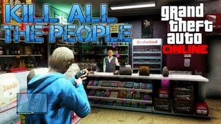 getlinkyoutube.com-Grand Theft Auto Online | KILL ALL THE PEOPLE! (PS3 HD Gameplay)