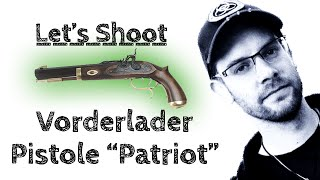 """getlinkyoutube.com-Vorderlader-Pistole """"Patriot"""" - Let's Shoot #2 (PS: Ich hab wenig Ahnung vom SP Schießen!)"""