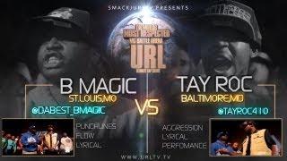 getlinkyoutube.com-SMACK/URLTV PRESENTS : B MAGIC VS TAY ROC