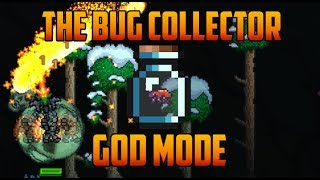 getlinkyoutube.com-Terraria - God Mode Bug [The Bug Collector]
