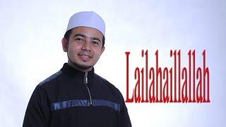 getlinkyoutube.com-Nabil Ahmad - Lailahaillallah