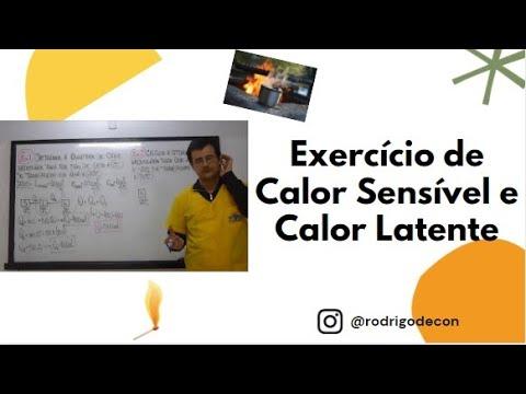 Exercício - Calor Latente, Calor Sensível