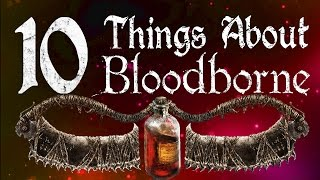 getlinkyoutube.com-10 Things You Don't Know About Bloodborne