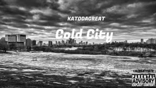 KATODAGREAT X COLD CITY