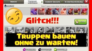 getlinkyoutube.com-Glitch in clash of clans!! Bau jede Truppe ohne zu warten!!!