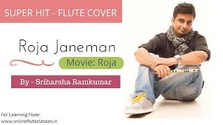 getlinkyoutube.com-Roja Janeman/Kadhal Rojave (Tribute to A.R. Rahman) - Flute Cover - Sriharsha