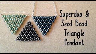 getlinkyoutube.com-Super Duo and Seed Bead Triangle Pendant // Bead Weaving// ¦ The Corner of Craft