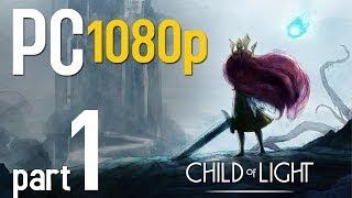 getlinkyoutube.com-Child of Light Walkthrough Part 1 | PC 1080p |  Gameplay - No Commentary