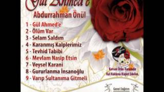 Abdurrahman Önül – Gül Ahmed