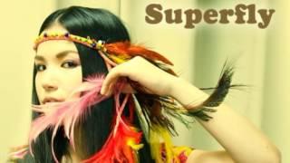 getlinkyoutube.com-Superfly タマシイレボリューション