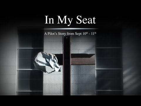 In My Seat - A Pilot's Story from Sept 10th - 11th
