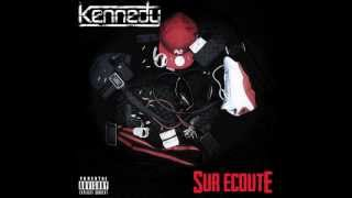 Kennedy - Mon Coeur Sur Ecoute
