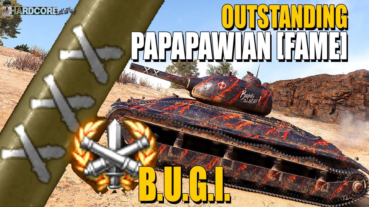 B.U.G.I.: Outstanding PaPaPawian [FAME] - World of Tanks