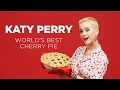 "Katy Perry's Cherry Pie - Featuring Her Song ""Bon Appétit"""
